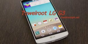How to Root LG G3 with Towelroot APK V3 - Towelroot APK