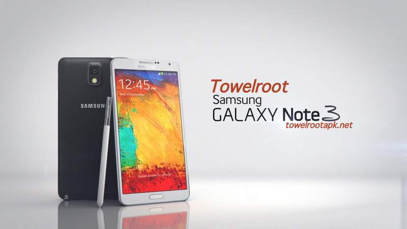 How to Root Samsung Galaxy Note 3 with Towelroot APK V3 / V4