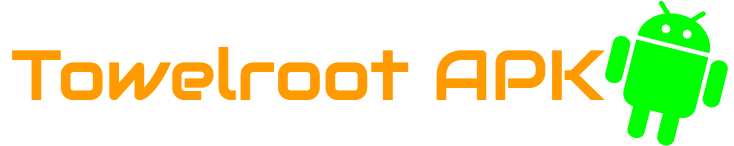 Towelroot APK Download for Android Rooting